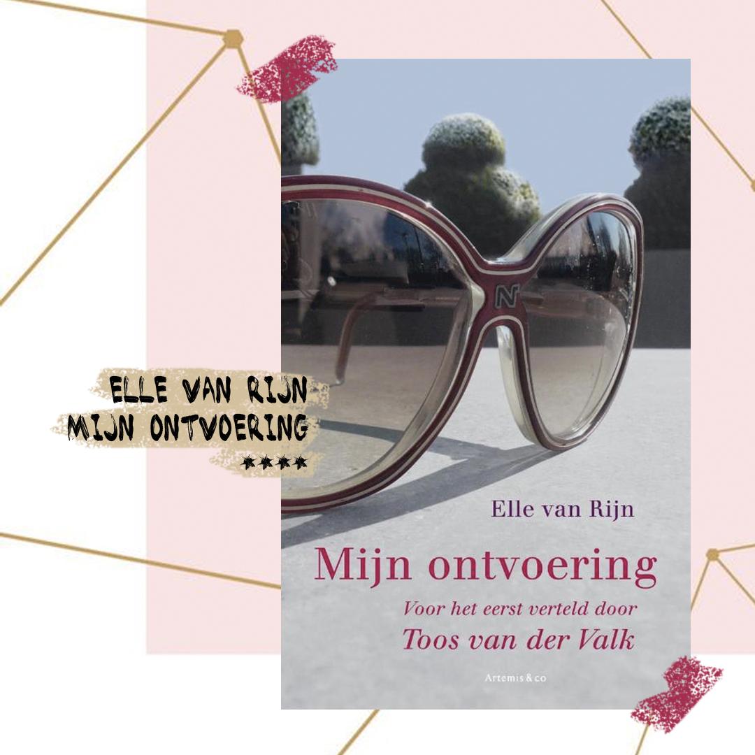 Elle van Rijn - Mijn ontvoering