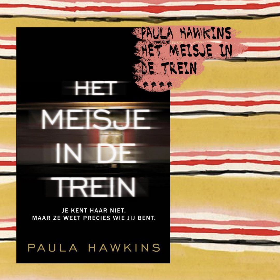 Boekrecensie: Paula Hawkins - Het meisje in de trein