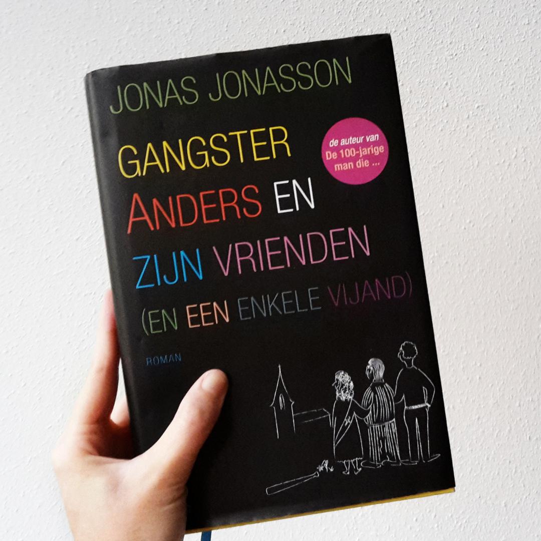 Boekrecensie: Jonas Jonasson - Gangster Anders en zijn vrienden