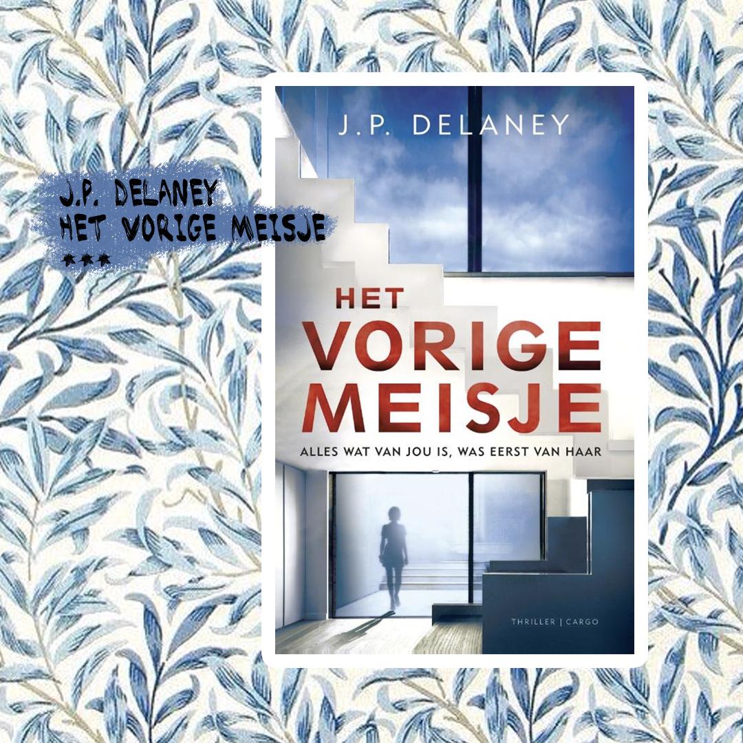 Boekrecensie: J.P. Delaney - Het vorige meisje