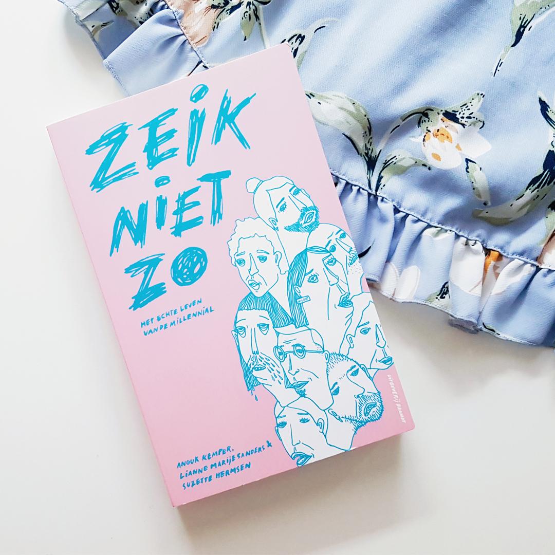 Boekrecensie: Lianne Marije Sanders, Anouk Kemper & Suzette Hermsen - Zeik niet zo