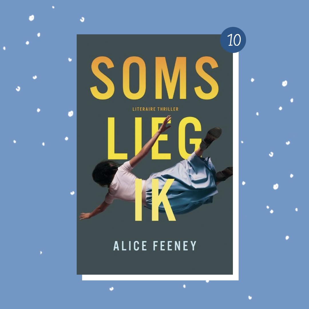 De leukste boeken om cadeau te doen met kerst: Alice Feeney - Soms lieg ik (kerstcadeaus)