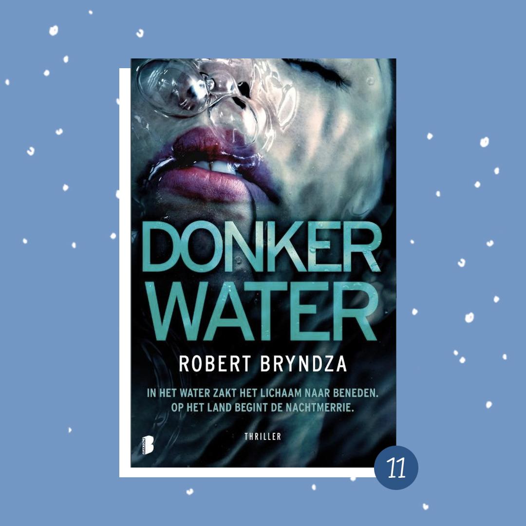 De leukste boeken om cadeau te doen met kerst: Robert Bryndza - Donker water (kerstcadeaus)