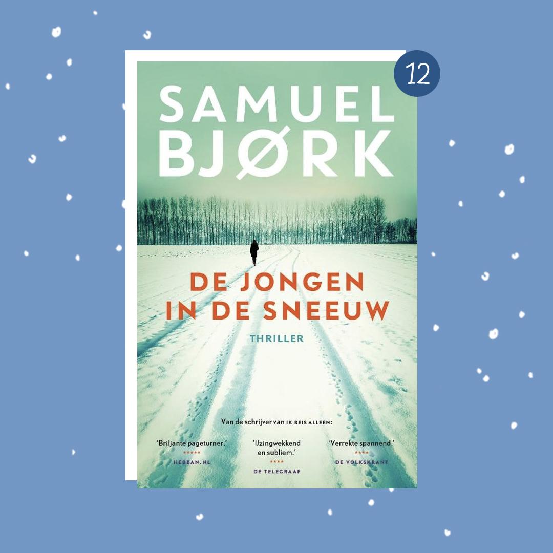 De leukste boeken om cadeau te doen met kerst: Samuel Bjork - De jongen in de sneeuw (kerstcadeaus)