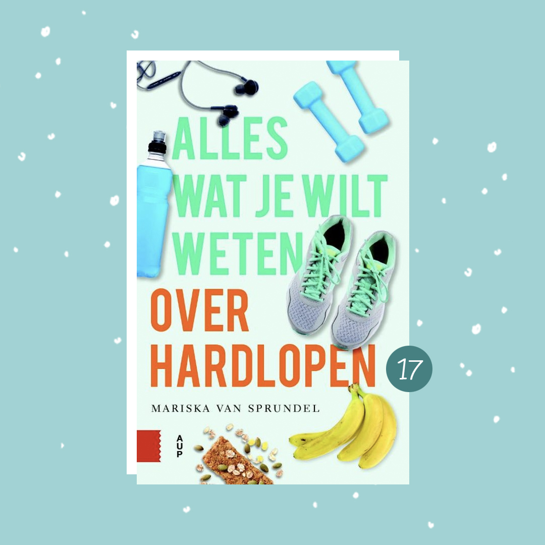 De leukste boeken om cadeau te doen met kerst: Alles wat je wilt weten over hardlopen (kerstcadeaus)