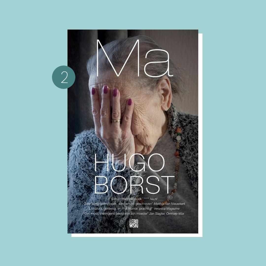 Boekenweek 2019: Hugo Borst - Ma