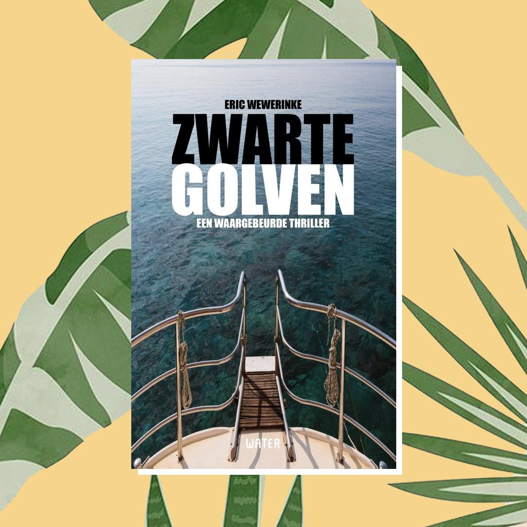 Vakantieboek: Eric Wewerinke – Zwarte golven