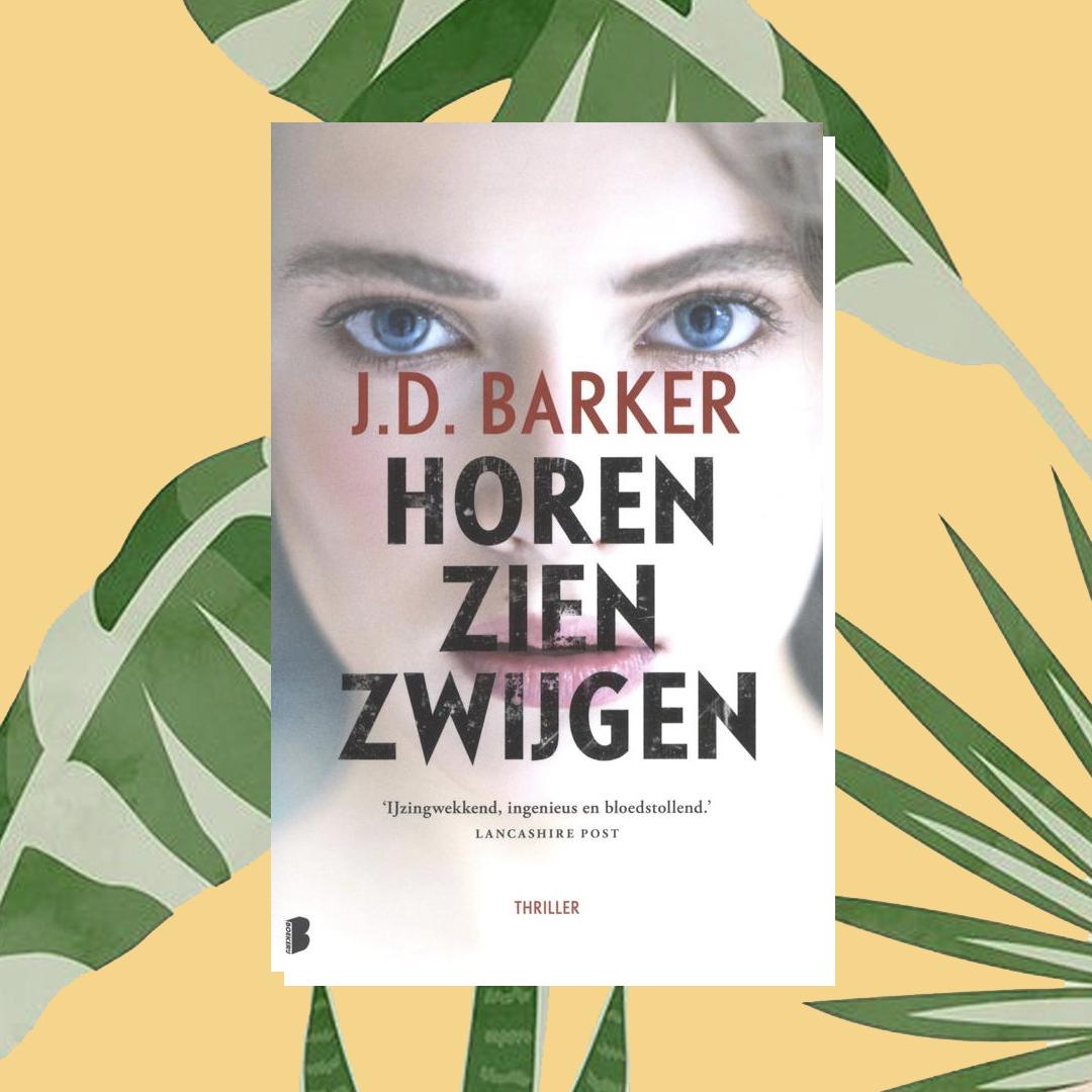 Vakantieboek: J.D. Barker – Horen zien zwijgen