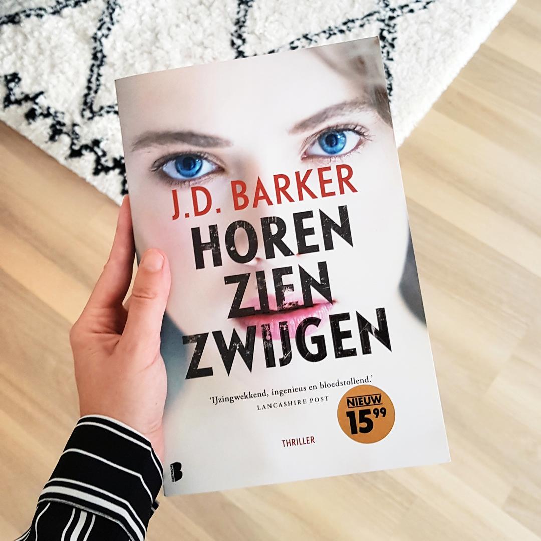 Boekrecensie: J.D. Barker - Horen zien zwijgen