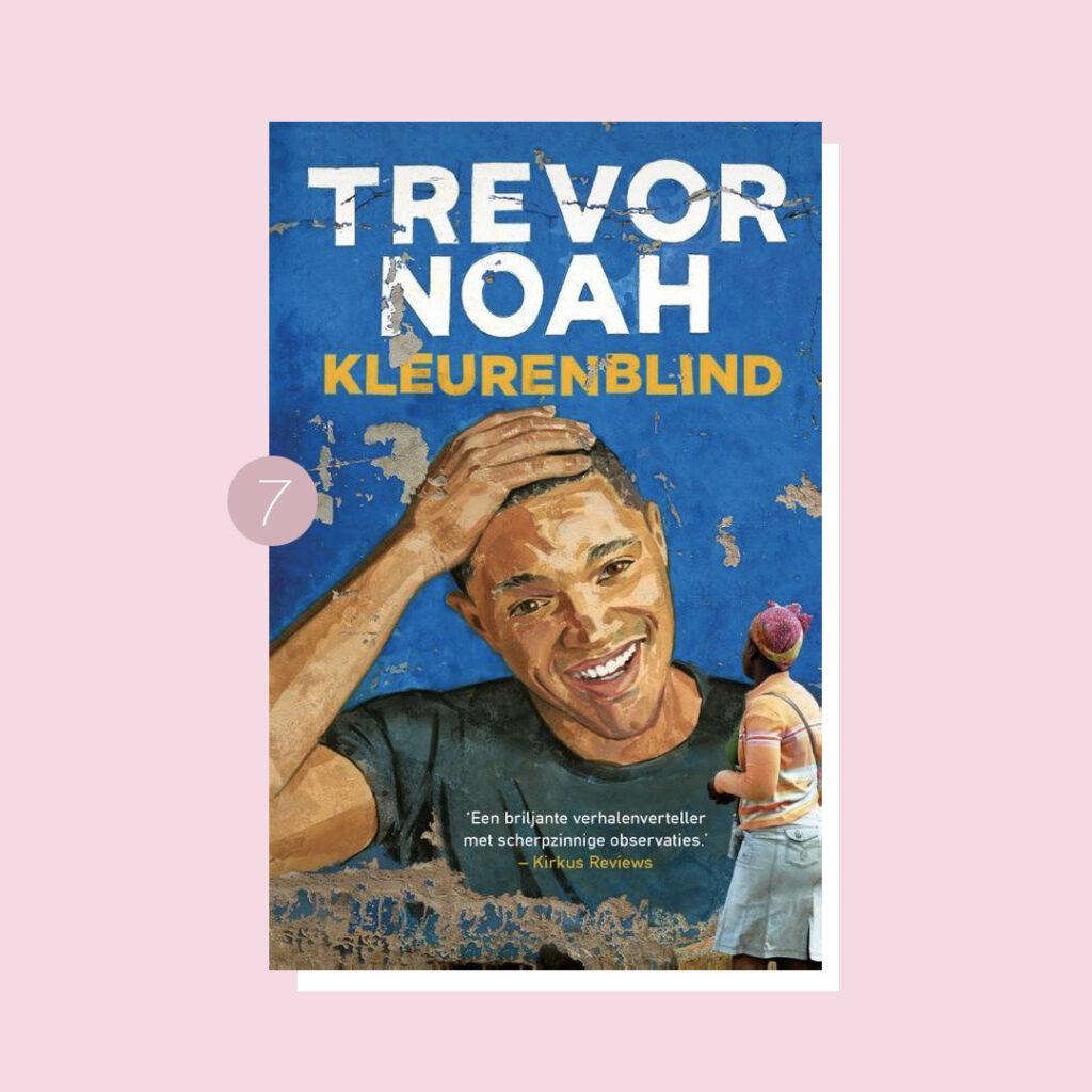 8x belangrijke boeken over racisme: Trevor Noah – Kleurenblind