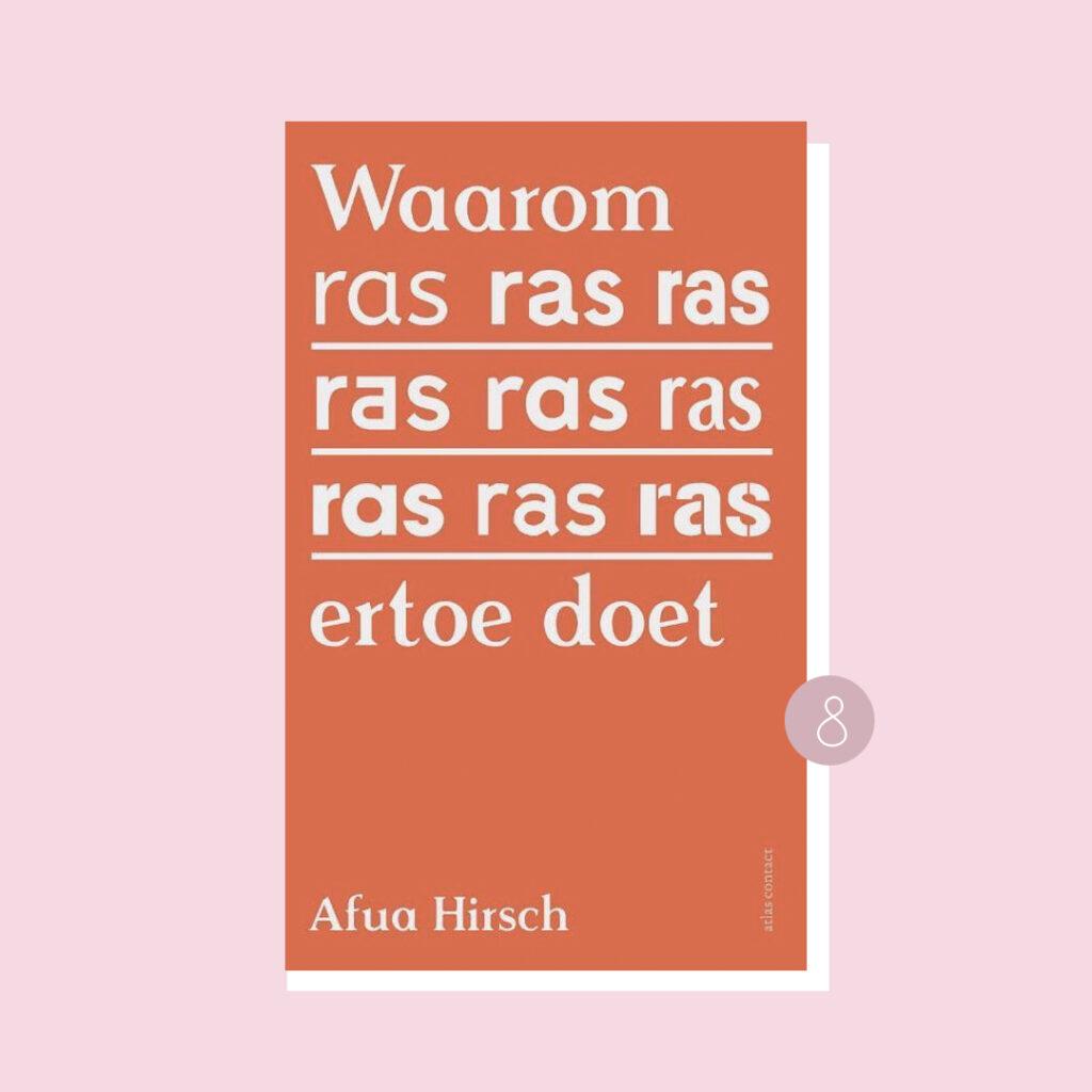 8x belangrijke boeken over racisme: Afua Hirsch – Waarom ras ertoe doet