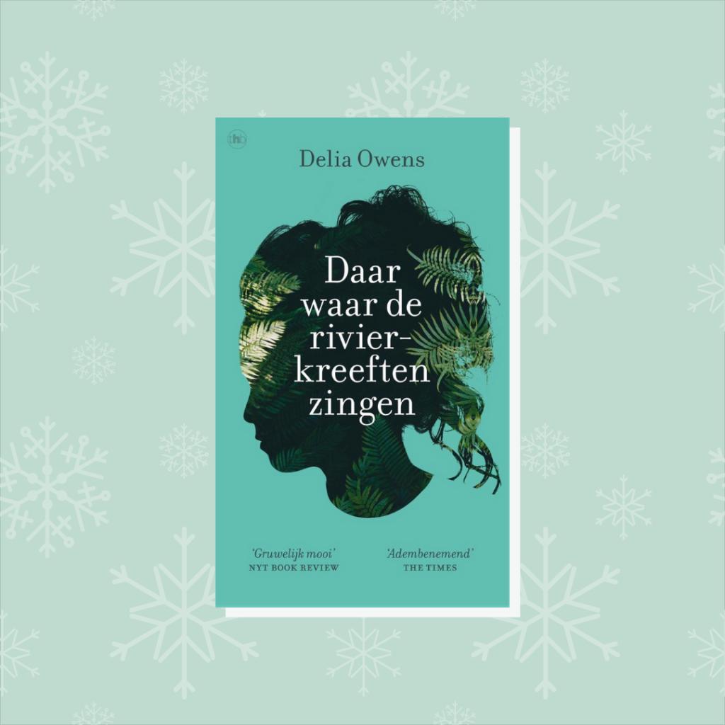 Delia Owens – Daar waar de rivierkreeften zingen