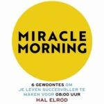 Boekrecensie: Hal Elrod - The Miracle Morning