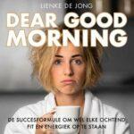 Boekrecensie: Lienke de Jong - Dear Good Morning