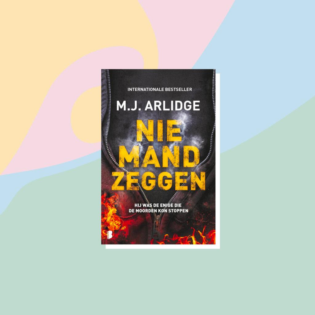 Boeken voor de zomervakantie: M.J. Arlidge - Niemand zeggen